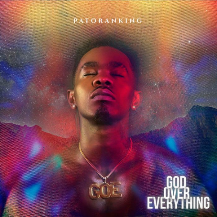 Patoranking - God Over Everything {Download mp3}