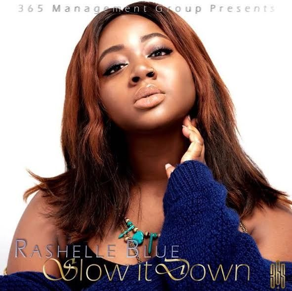 Rashelle Blue Slow It Down - Rashelle Blue - Slow It Down (Prod By KlasikBeats) {Download mp3}