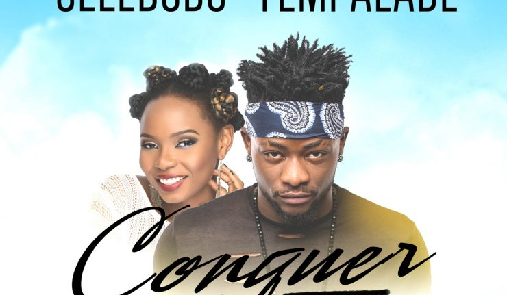 Selebobo ft. Yemi Alade Conquer  - Download: Selebobo ft. Yemi Alade - Conquer