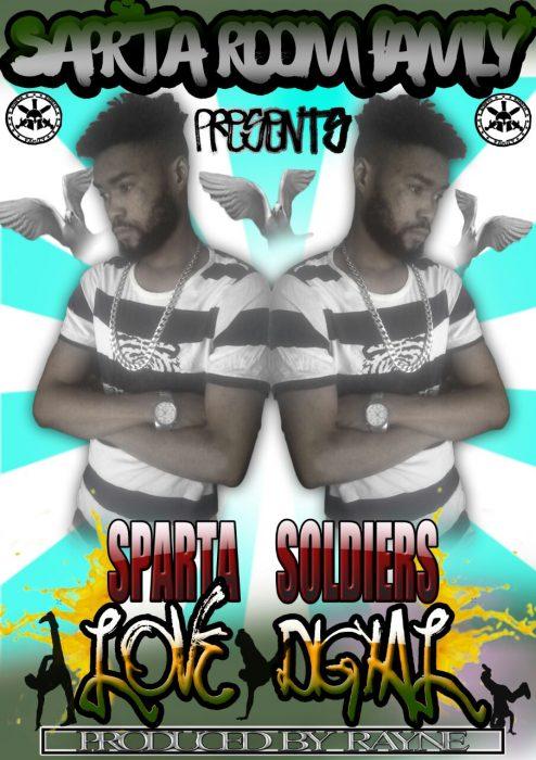 Sparta Soldier Love di Gyal - Sparta Soldier - Love di Gyal