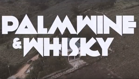M.anifest - Palm Wine & Whisky ft. Dex Kwasi