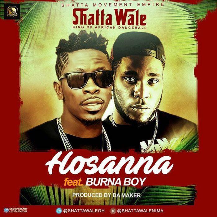 Shatta Wale ft. Burna Boy - Hosanna (Prod. By Damaker)