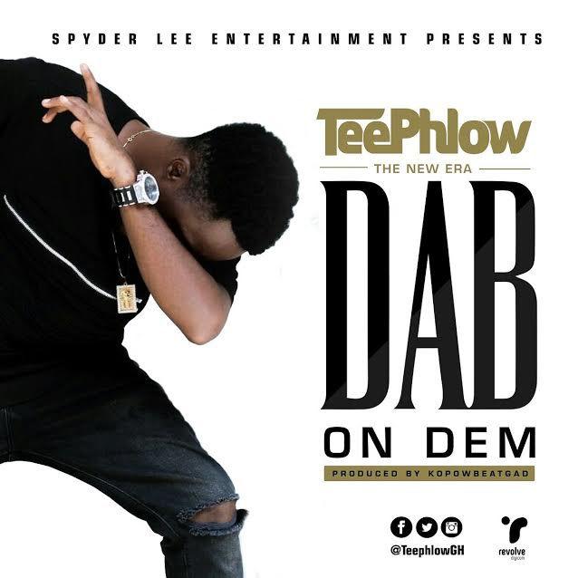 Teephlow - Dab On Dem (Prod. by KopowBeatGad)
