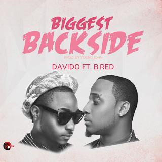 Davido - Biggest BackSide ft. BRed