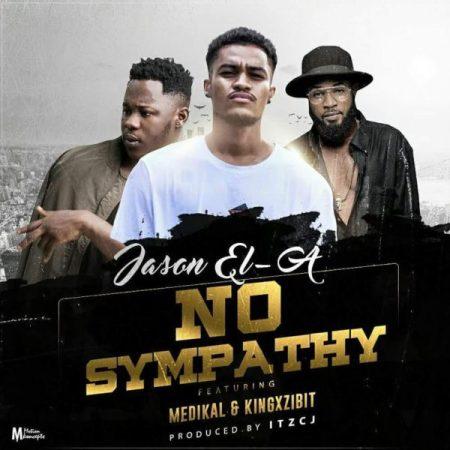 Jason EL-A x Medikal x King Xzibit - No Sympathy (Prod by itzCJ)