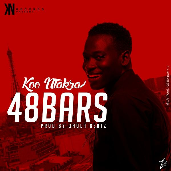 Koo Ntakra - 48Bars (Prod. By Qhola)