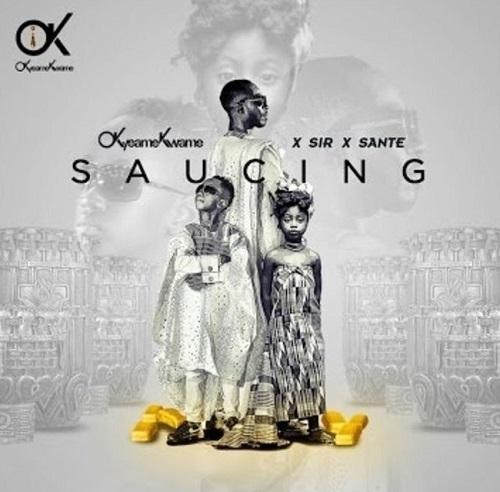 Okyeame Kwame ft. Sir x Sante - Saucing