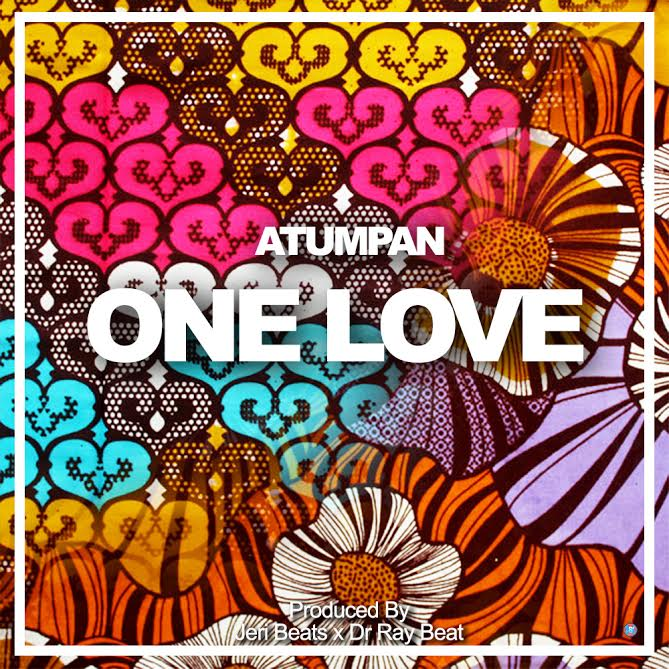 Atumpan - One Love {Download mp3}
