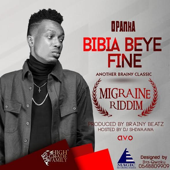 Opanka Bebia Beye Fine - Opanka - Bebia Beye Fine (Migraine Riddim Hosted By Dj Shiwaawa)