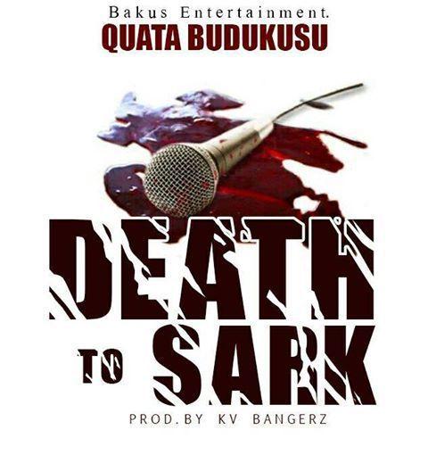 Quata - Death to Sark (Sarkodie Diss)