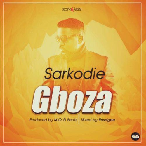 Sarkodie Gboza Prod. by MOG Beatz - Sarkodie - Gboza (Prod. by MOG Beatz)