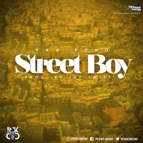 Yaa Pono Street Boy - Yaa Pono - Street Boy (Prod.By Jay Twist) {Download mp3}