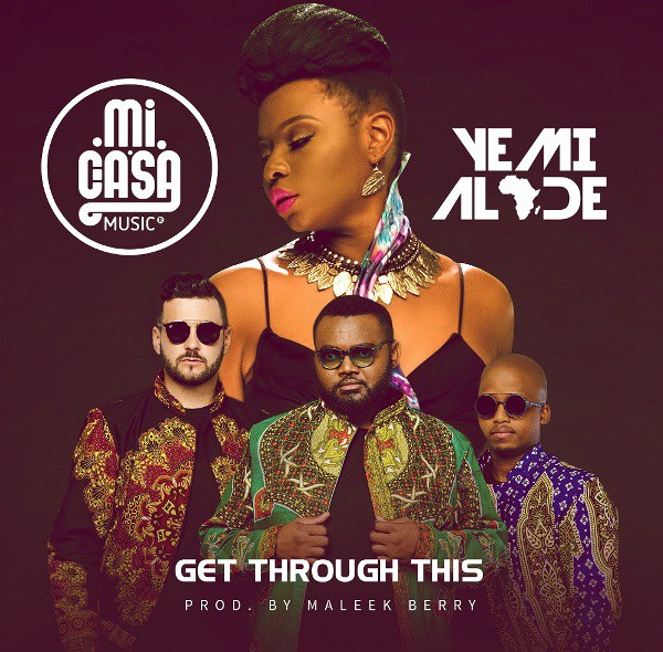 Yemi Alade Mi Casa Get Through This - Yemi Alade &  Mi Casa - Get Through This
