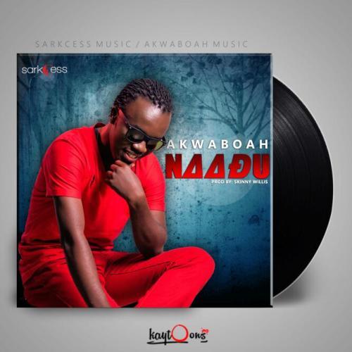 Akwaboah - Naadu {Download mp3}