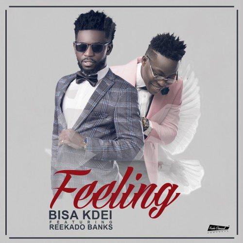 Bisa Kdei ft. Reekado Banks - Feeling (Prod By Peewezel)