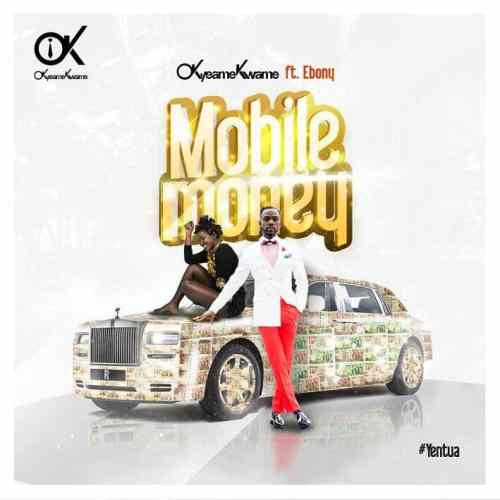 Okyeame Kwame ft. Ebony - Mobile Money