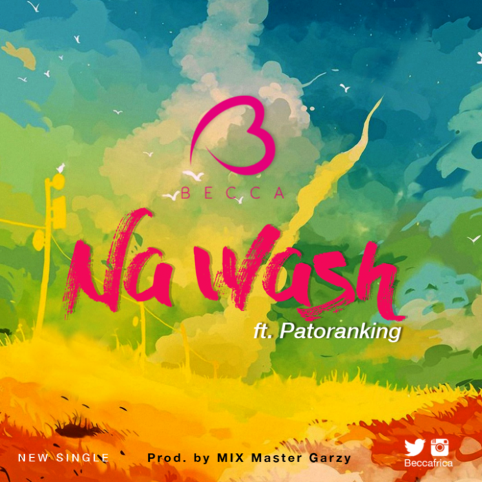 Becca ft. Patoranking - Na Wash (Download Mp3)