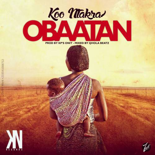 Koo Ntakra - Obaatan (Download mp3)