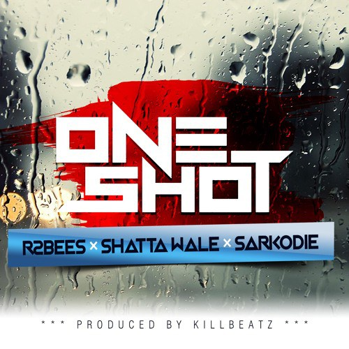 R2bees: Mugeez x Omar Sterling ft. Shatta Wale x Sarkodie - One Shot (prod by Killbeatz)