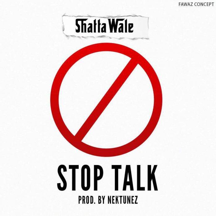 Shatta Wale - Stop Talk (Prod. by Nektunes) (Download mp3)