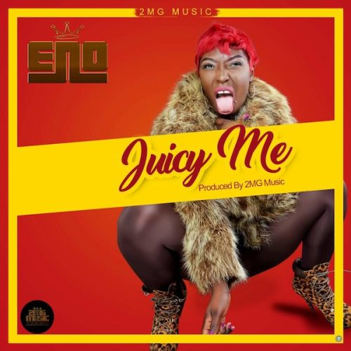 Eno - Juicy Me (Prod By 2MG Music)
