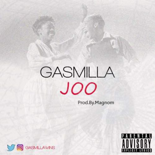 Gasmilla Joo Prod. by Magnom - Gasmilla - Joo (Prod. by Magnom) (Download Mp3)