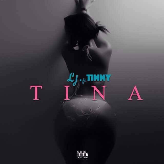 LJ - Tina ft. Tinny [Download mp3]