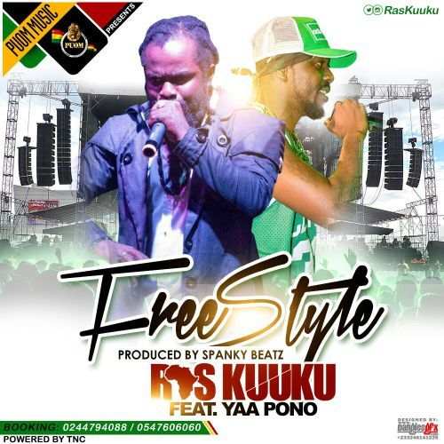 Ras Kuuku FreeStyle ft. Yaa Pono Prod. by SpankyBeatz - Ras Kuuku - FreeStyle ft. Yaa Pono (Prod. by SpankyBeatz)