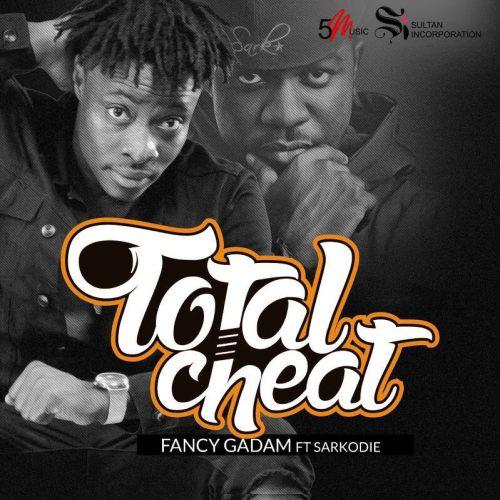 Fancy Gadam ft. Sarkodie Total Cheat BlissGh.com Promo - Fancy Gadam - Total Cheat ft. Sarkodie