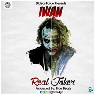IWAN Real JokerProduced.By Blue Beatz - IWAN - Real Joker(Produced.By Blue Beatz)