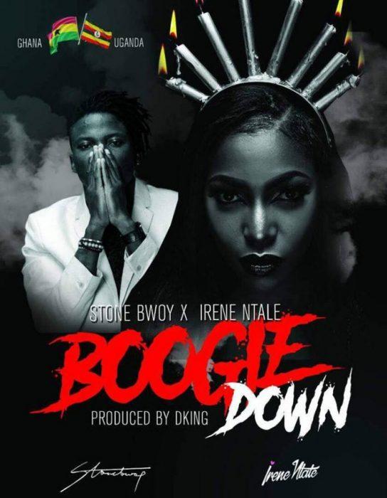 Irene Ntale x Stonebwoy - Boogie Down (Prod. by Dking)