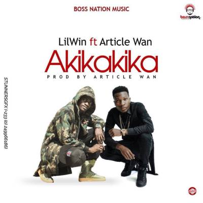 Lil Win ft. Article Wan - Akika Akika (Prod By Article Wan)