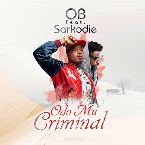 OB ft. Sarkodie Criminal Prod. by Killbeatz - OB ft. Sarkodie - Criminal (Prod. by Killbeatz)