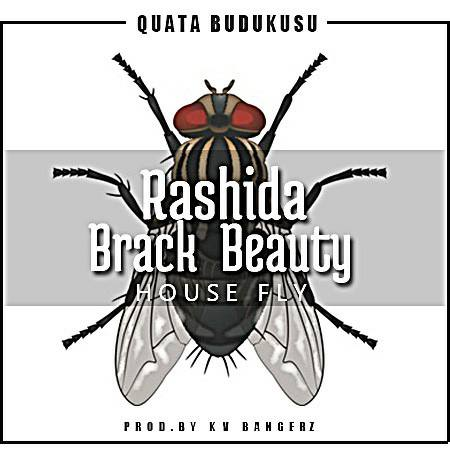 Quata Budukusu Rashida Brack Beauty House Fly - Quata Budukusu - Rashida Brack Beauty House Fly (Prod. by Kv Bangerz)