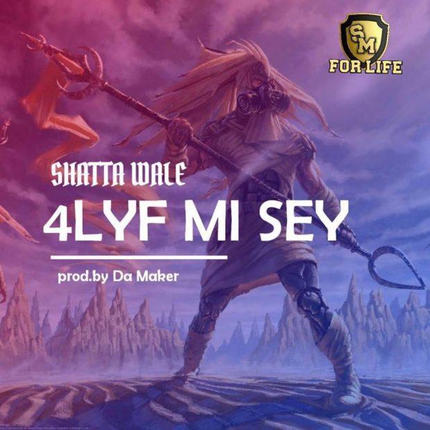 Shatta Wale - 4lyf Mi Seh