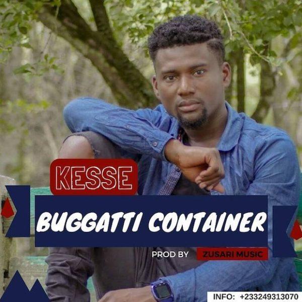 Kesse Bugatti Container Prod. by Zusari Music - Kesse - Bugatti Container (Prod. By Zusari Music)