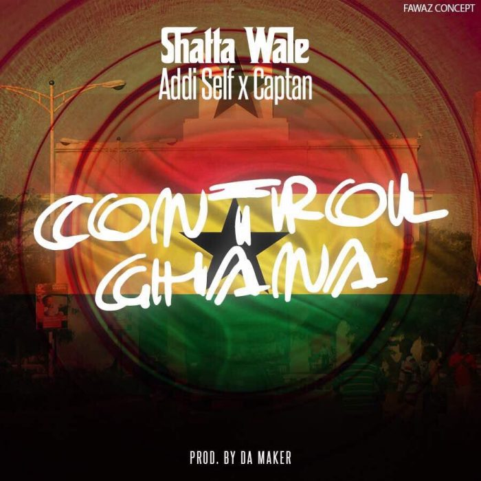 Shatta Wale x Addi Self x Captan - Control
