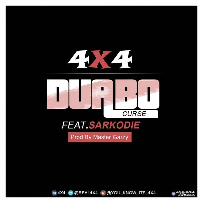 4X4 ft. Sarkodie - Duabo (Curse)