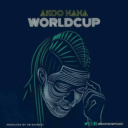 Akoo Nana - World Cup {Download Mp3}
