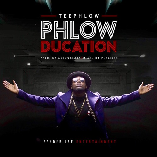 TeePhlow - Phlowducation (Prod. by WeAreGHG)