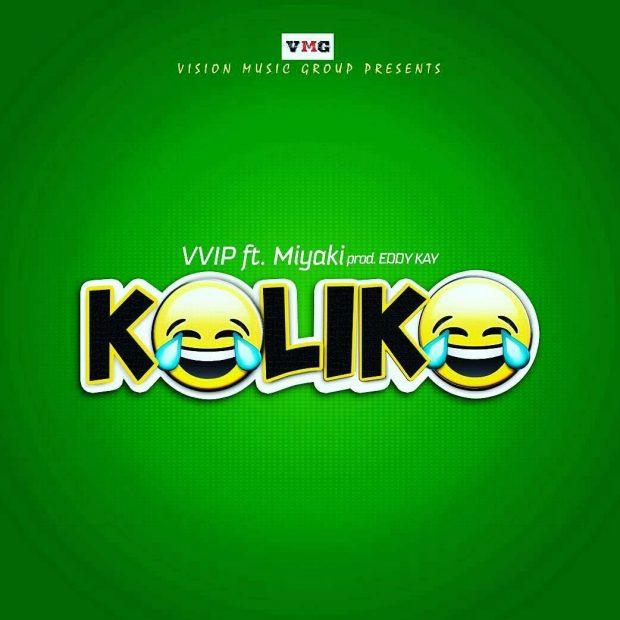 VVIP ft. Miyaki Koliko  - VVIP ft. Miyaki - Koliko (Prod. by Eddy Kay)