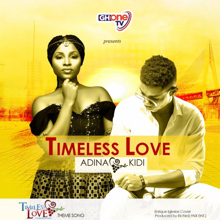 Adina ft. Kidi - Timeless Love (Prod. By Richie) {Download mp3}