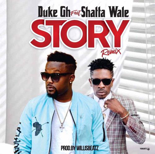 Duke ft. Shatta Wale - Story Remix
