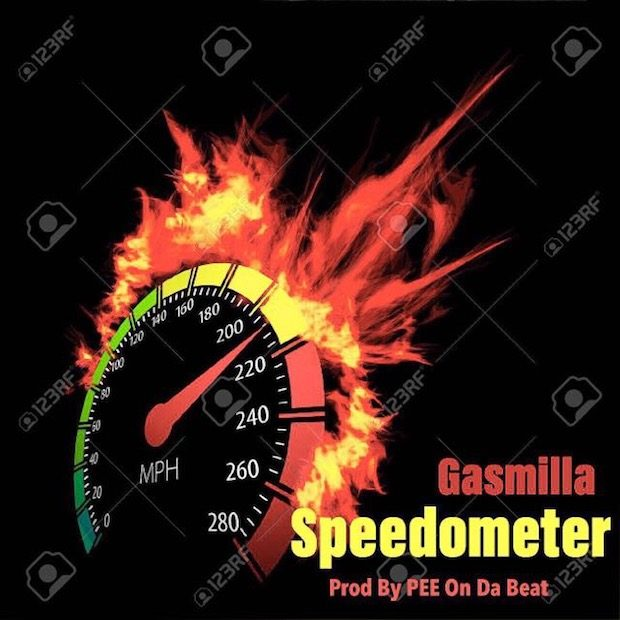 Gasmilla - Speedometer (Prod By PEE On Da Beat)