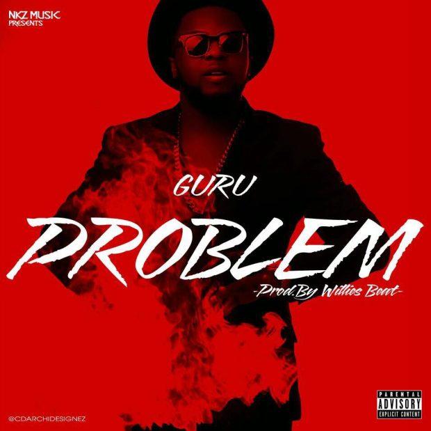 Guru - Problem (Prod. By WillisBeatz) {mp3 Download}