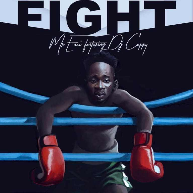 Mr Eazi Fight ft. Dj Cuppy - Download: Mr Eazi - Fight ft. Dj Cuppy
