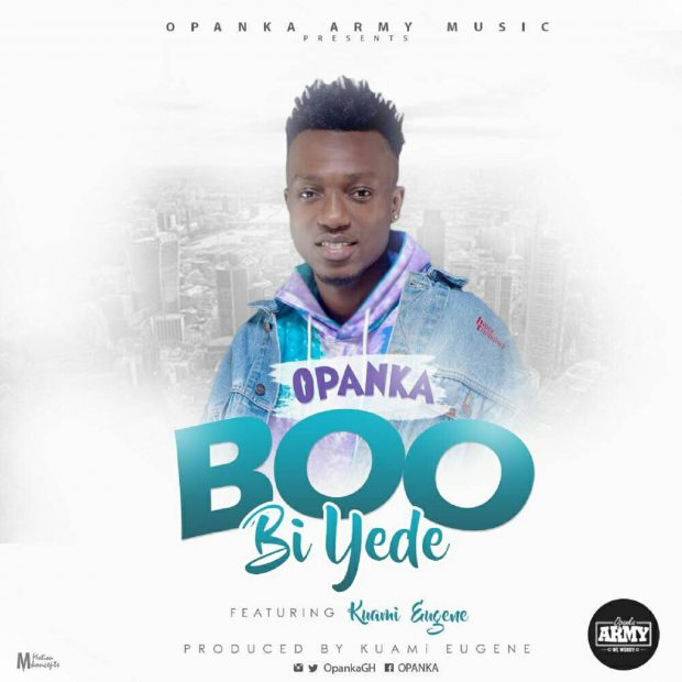 Opanka ft. Kuami Eugene Boo Bi Yede - Opanka ft. Kuami Eugene - Boo Bi Yede {Download mp3}