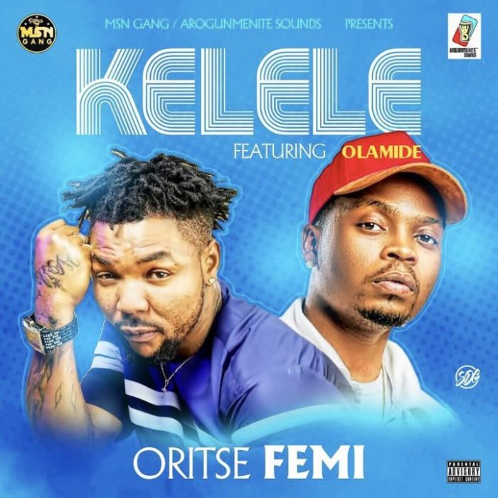 Download: Oritse Femi ft. Olamide - Kelele