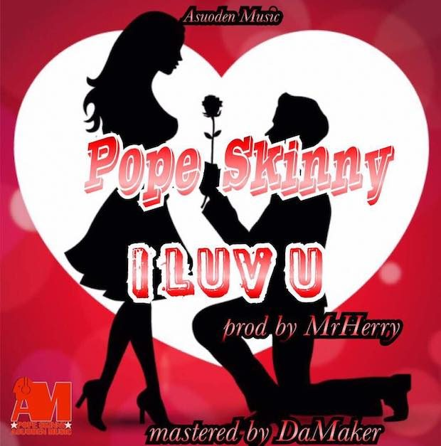 Pope Skinny - I Love You (mp3 Download)