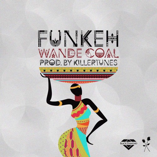 Wande Coal - FUNKEH (prod. Killertunes) {Download mp3}